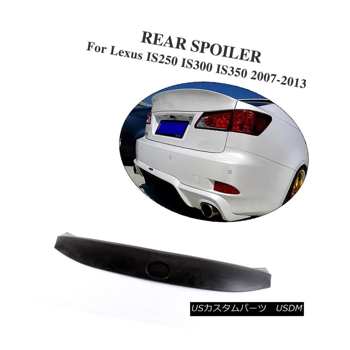 エアロパーツ Auto Rear Spoiler Trunk Lip Wing Fit for Lexus IS300 IS350 IS250 07-13 Unpainted Lexus IS300 IS350 IS250用自動リアスポイラートランクリップウイング07-13未塗装