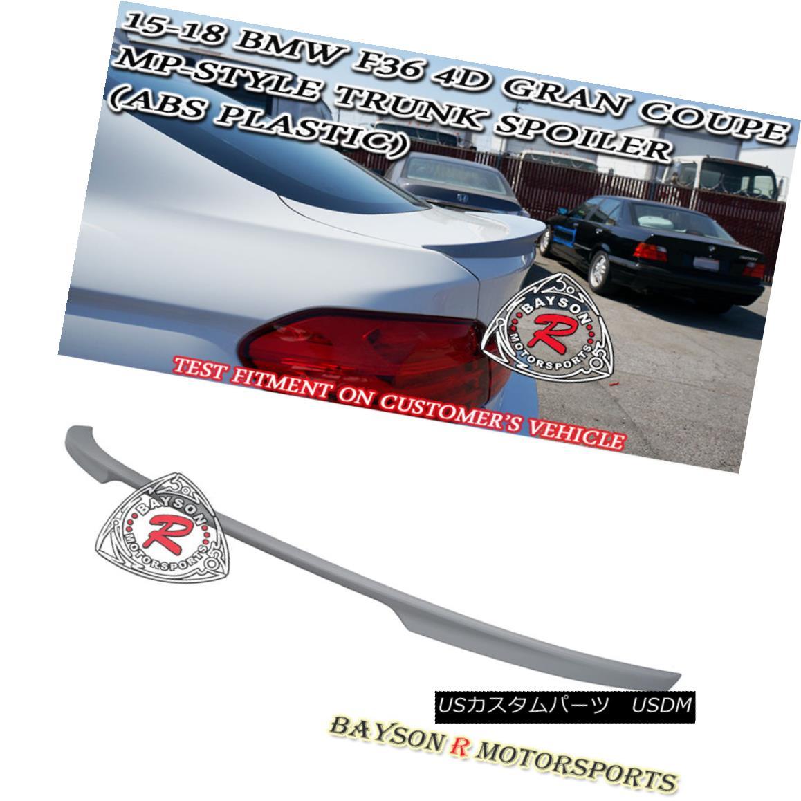 エアロパーツ M Sport Performance Style Trunk Spoiler (ABS) Fit 14-18 BMW F36 4dr Gran Coupe Mスポーツパフォーマンススタイルトランクスポイラー(ABS)フィット14-18 BMW F36 4drグランクーペ