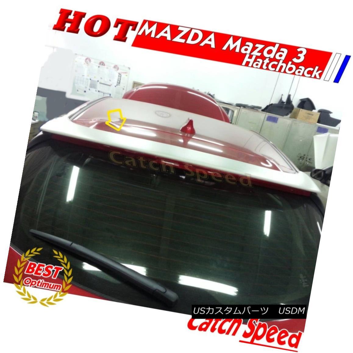 エアロパーツ Painted OE Style Rear Roof Trunk Spoiler Wing For Mazda 3 2014~2016 Hatchback 塗装済みOEスタイルマツダ3用リアルーフトランク・スポイラー・ウイング2014?2016ハッチバック