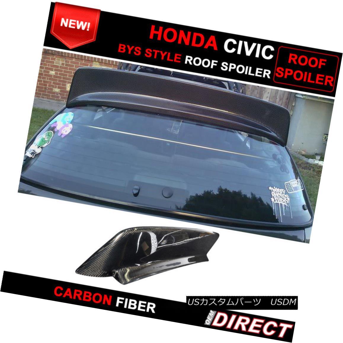 エアロパーツ 92-95 Honda Civic EG EG6 3Dr Hatchback JDM BYS Style Carbon Fiber Roof Spoiler 92-95ホンダシビックEG EG6 3DrハッチバックJDM BYSスタイルカーボンファイバールーフスポイラー