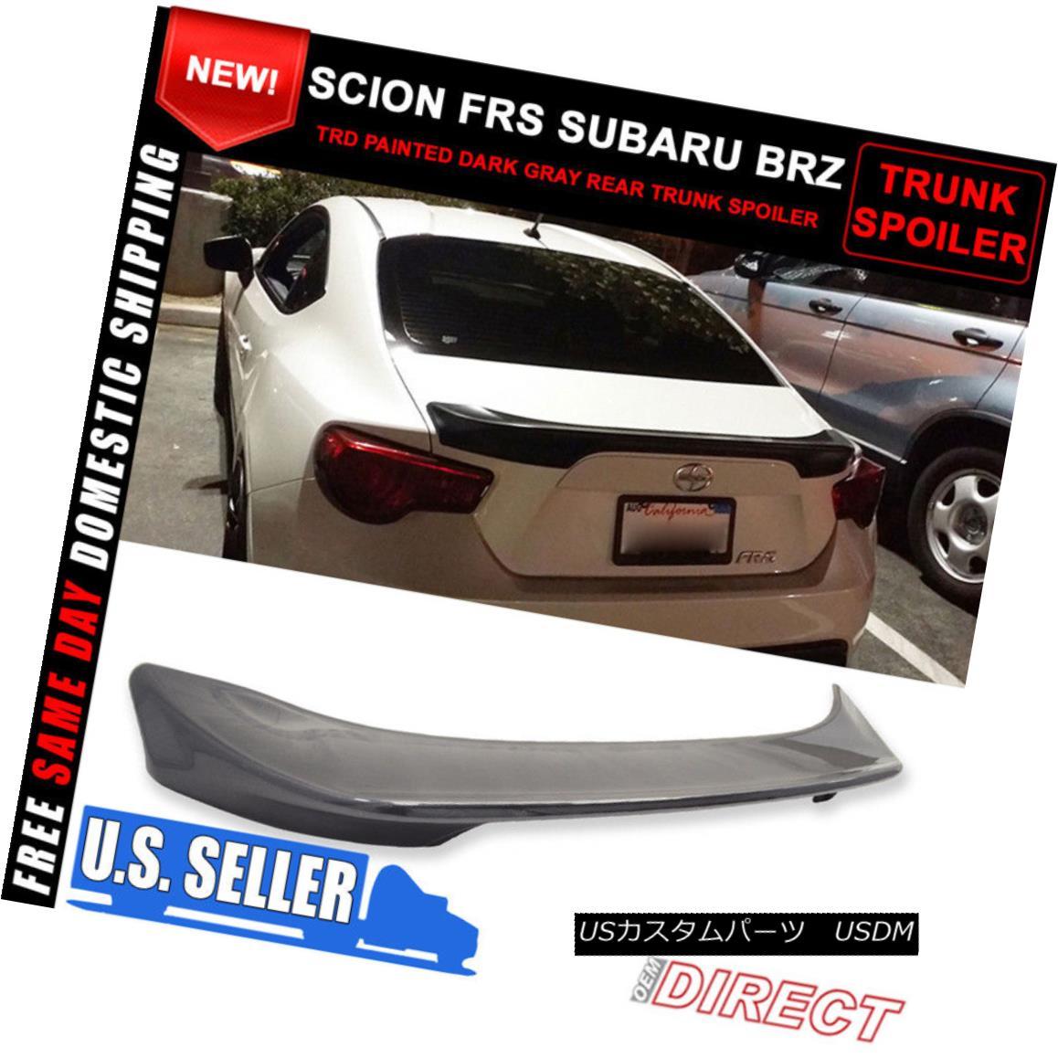 エアロパーツ Fits 13-17 OE Dark Gray Asphalt #61K Scion FRS Subaru BRZ Tr Trunk Spoiler フィット13-17 OEダークグレーアスファルト#61KサイオンFRSスバルBRZ Trトランクスポイラー