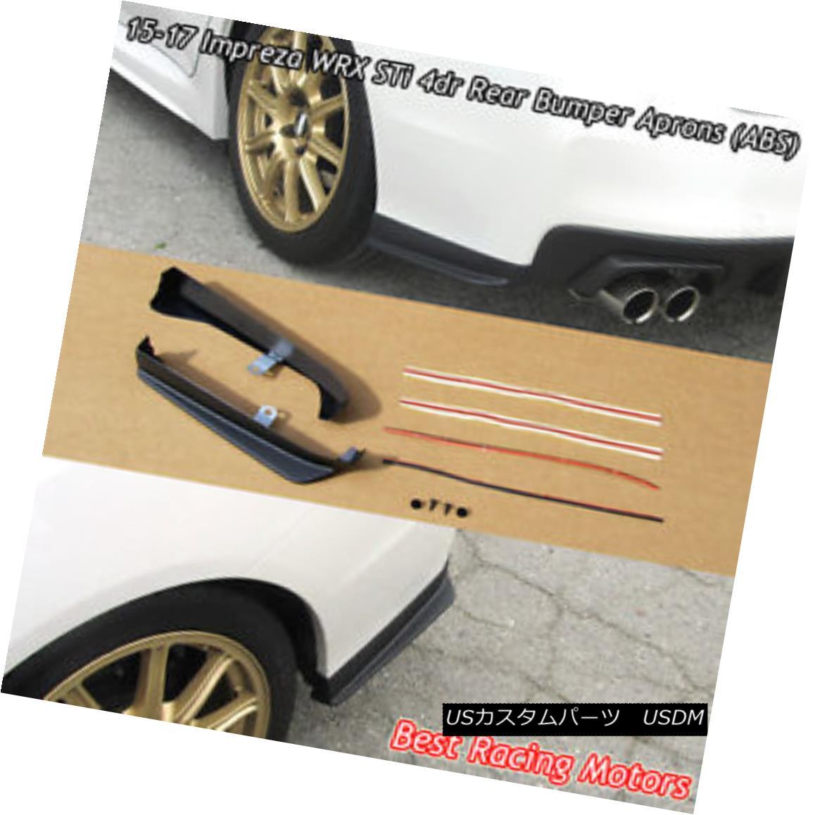 エアロパーツ Rear Bumper Aprons (ABS) Fits 15-18 Subaru WRX STi 4dr リアバンパーエプロン(ABS)15-18スバルWRX STi 4drに適合