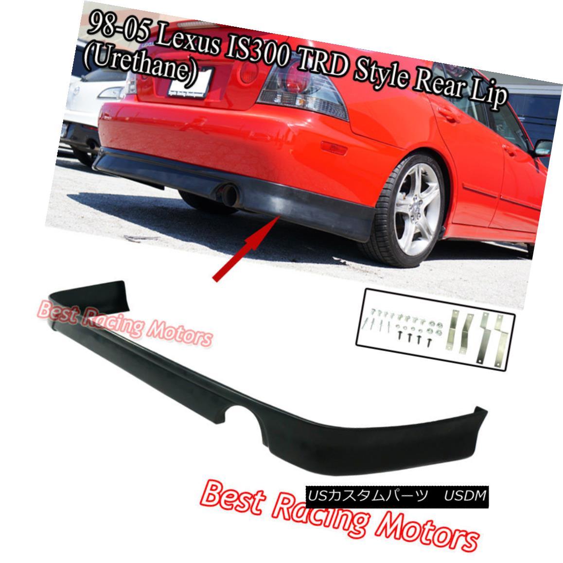 エアロパーツ TR Style Rear Lip (Urethane) Fits 01-05 Lexus IS300 4dr TRスタイルリアリップ(ウレタン)適合01-05 Lexus IS300 4dr