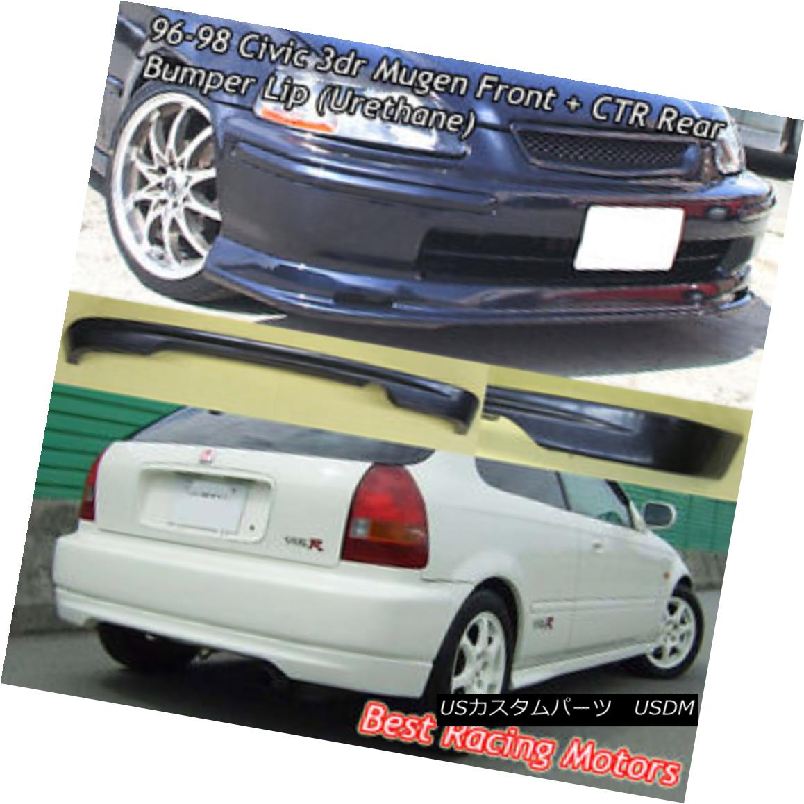 エアロパーツ Mu-gen Style Front + CTR Rear Bumper Lip (Urethane) Fit 96-98 Honda Civic 3dr Mu-genスタイルフロント+ CTRリアバンパーリップ(ウレタン)フィット96-98 Honda Civic 3dr