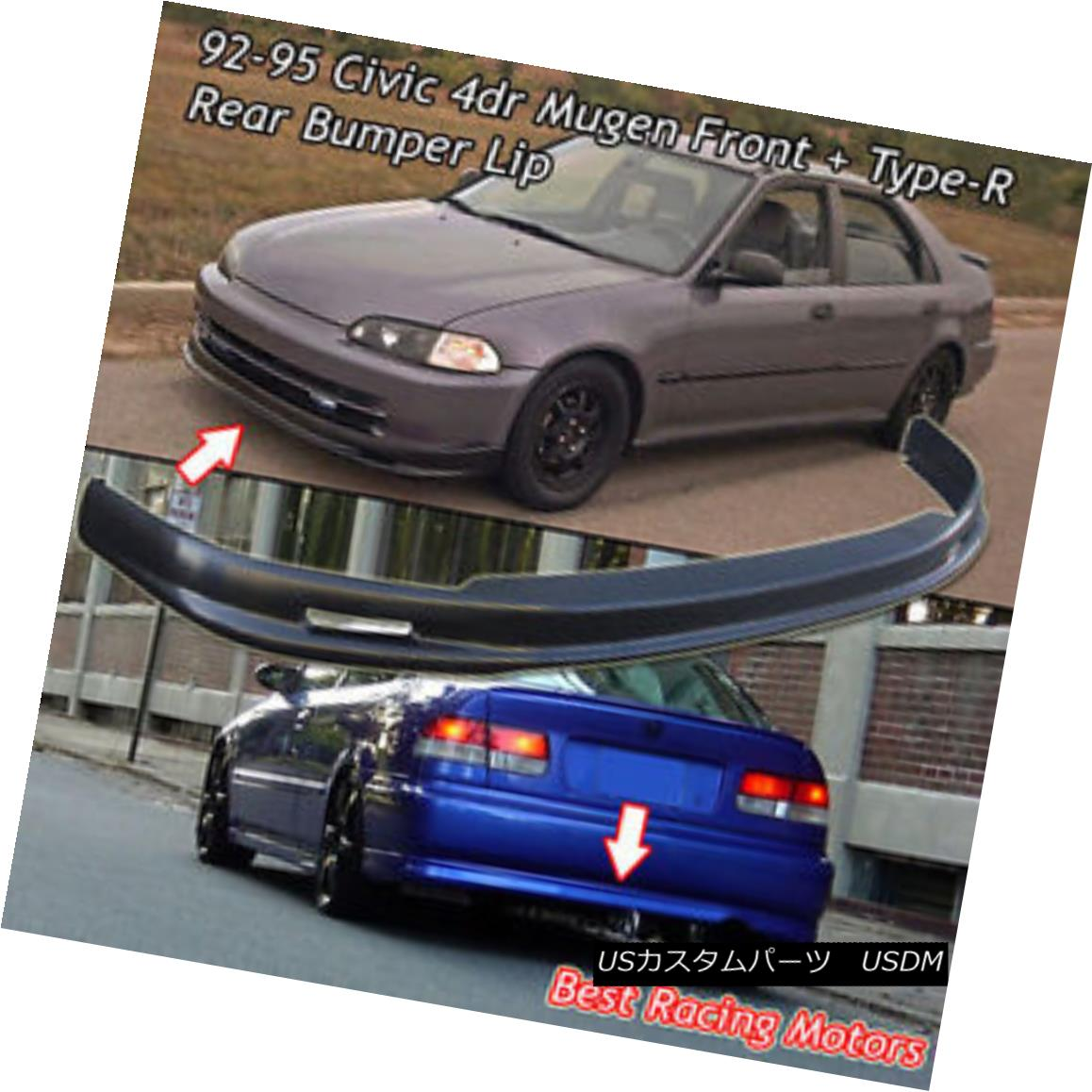 エアロパーツ Mu-gen Style Front (PP) + TR Style Rear Bumper Lip (PU) Fit 92-95 Civic 4dr ムーゲンスタイルフロント(PP)+ TRスタイルリアバンパーリップ(PU)フィット92-95シビック4dr