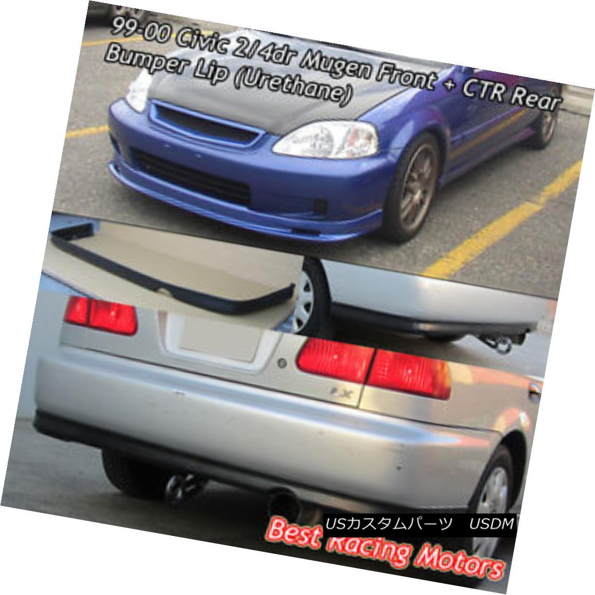 エアロパーツ Mu-gen Style Front + CTR Rear Bumper Lip (Urethane) Fit 99-00 Civic 4dr Mu-genスタイルフロント+ CTRリアバンパーリップ(ウレタン)Fit 99-00 Civic 4dr