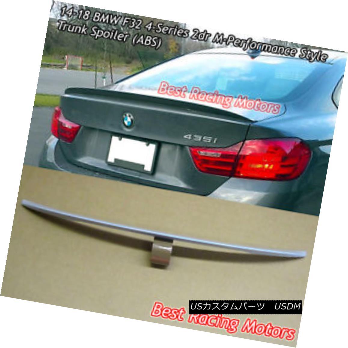 エアロパーツ Performance Style Trunk Spoiler (ABS) Fits 14-18 BMW F32 2dr 4-Series パフォーマンススタイルのトランク・スポイラー(ABS)が14-18に適合BMW F32 2dr 4シリーズ