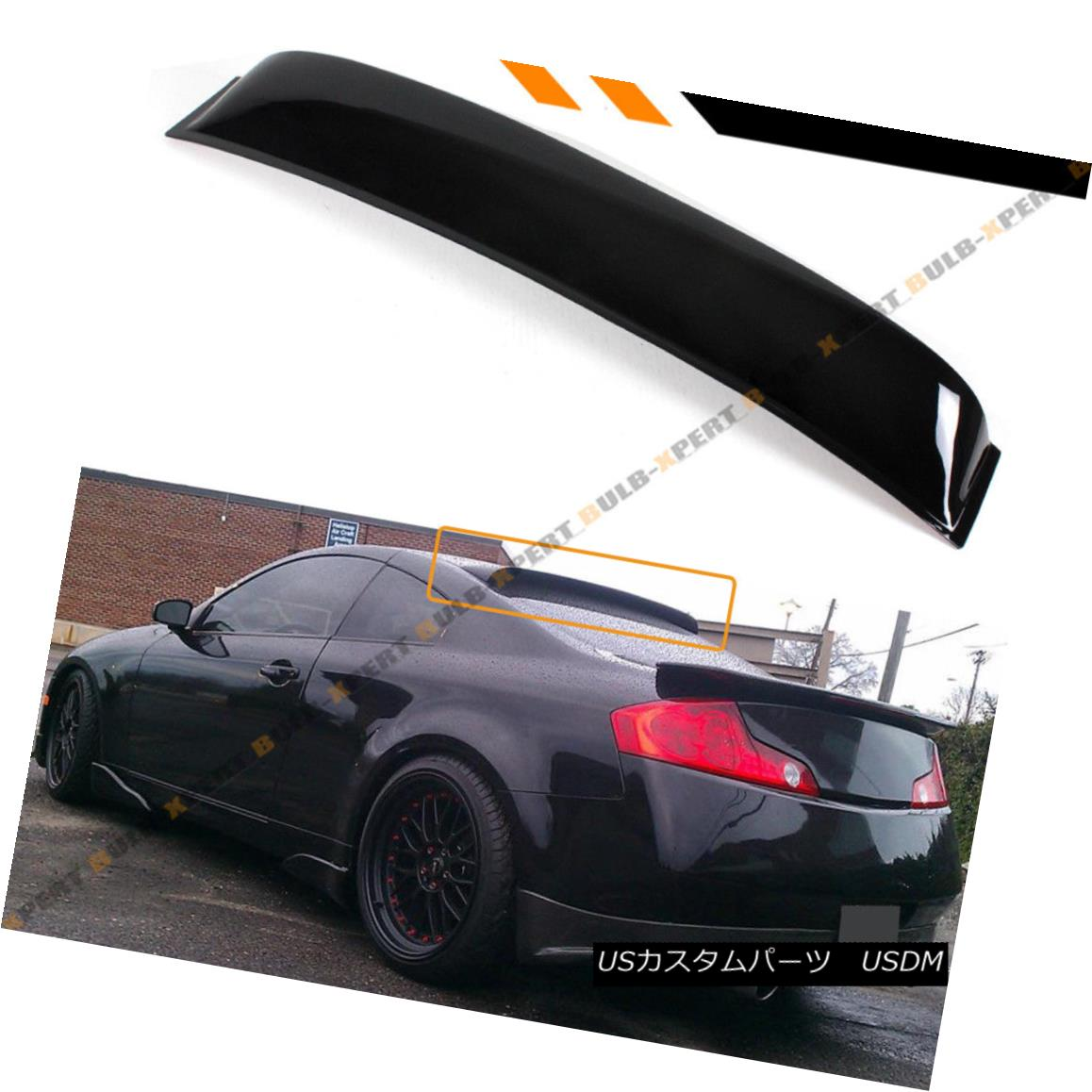 Fits for 2003-2007 Infiniti G35 2 Door Coupe JDM VIP Glossy Black Rear Window Roof Spoiler Wing