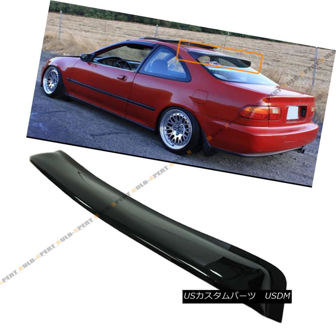 エアロパーツ FOR 1992-95 HONDA CIVIC 2DR COUPE BLK SMOKE REAR ROOF WINDOW VISOR WING SPOILER 1992-95ホンダシビック2DRクーペBLK SMOKE REAR ROOF WINDOW VISOR WING SPOILER