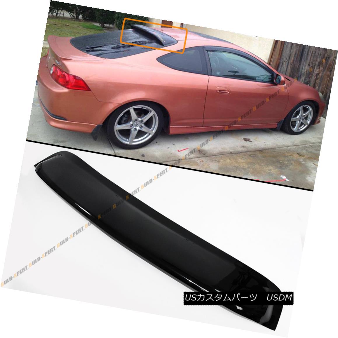 エアロパーツ For 2002-06 Acura RSX DC5 Type-S JDM Style Smoke Tinted Rear Roof Visor Spoiler 2002-06年アキュラRSX DC5タイプ-S JDMスタイルスモークティント付きリアルーフバイザースポイラー