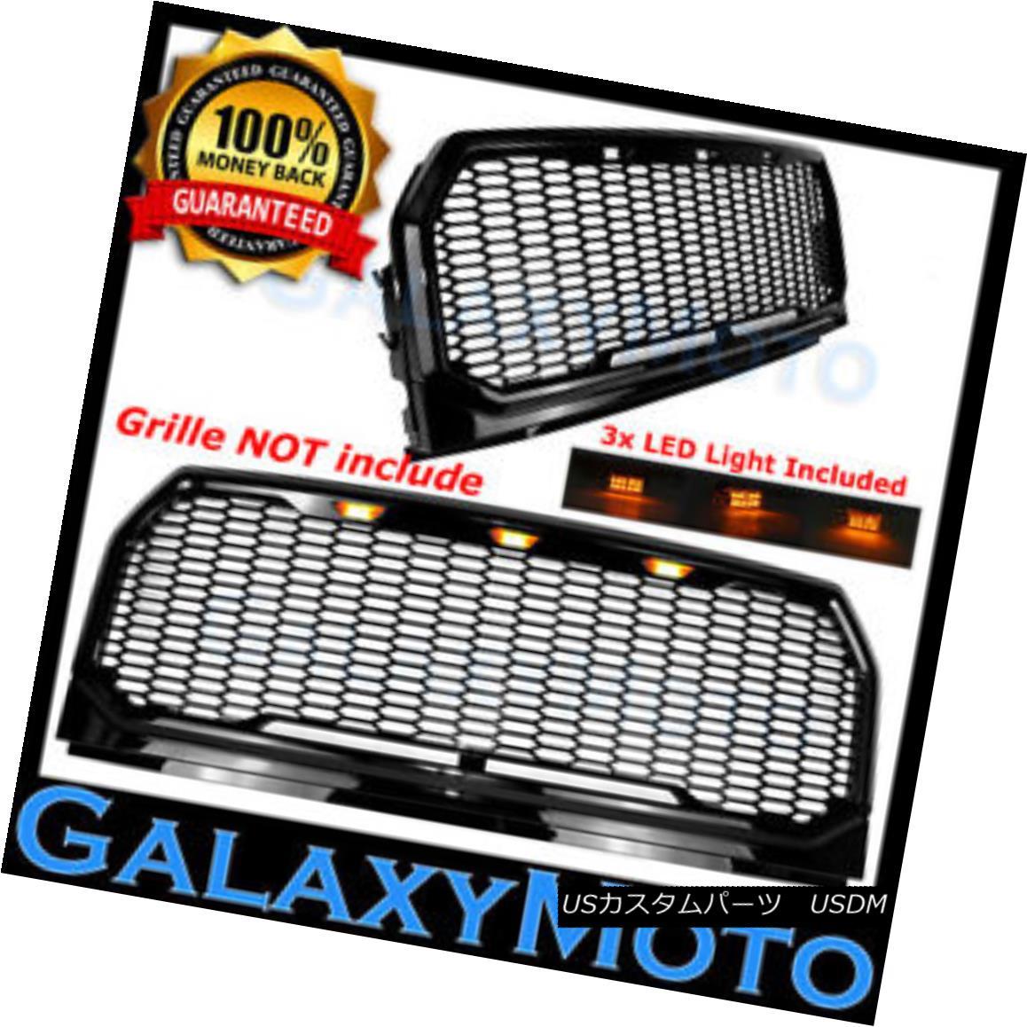 グリル Amber 3x LED Light w/ Harness for Galaxy 15-17 Ford F150 Raptor Style Grille 琥珀3x LEDライト付きハーネス(銀河用)15-17 Ford F150 Raptor Style Grille