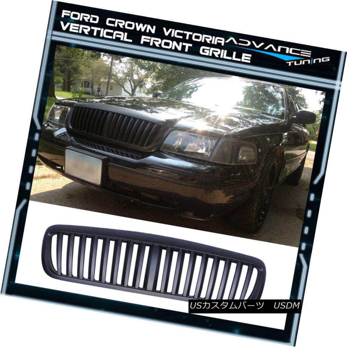 グリル For 98-11 Ford Crown Victoria Black Front Grill Grille Bumper VERTICAL 98-11フォードクラウンビクトリアブラックフロントグリルグリルバンパーVERTICAL