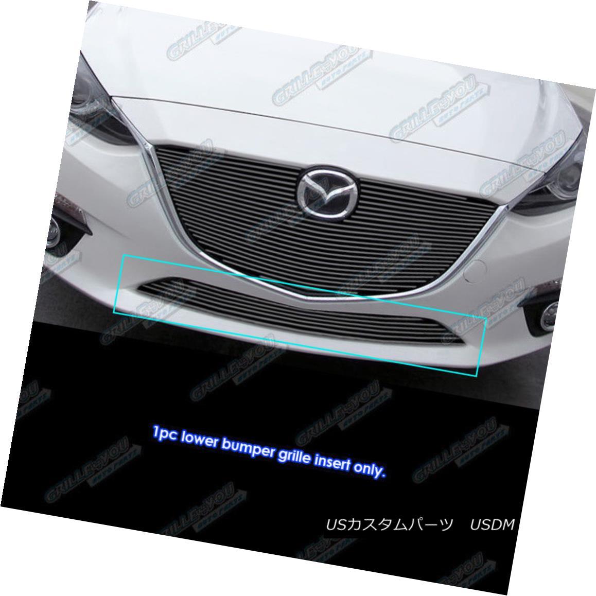 グリル Fits 2014-2016 Mazda 3 Lower Bumper Black Billet Grille Insert フィット2014-2016マツダ3ロワーバンパーブラックビレットグリルインサート