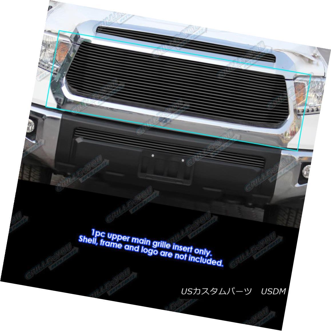 グリル Fits 2014-2018 Toyota Tundra Upper Black Billet Grille Inserts フィット2014-2018トヨタトンドラアッパーブラックビレットグリルインサート