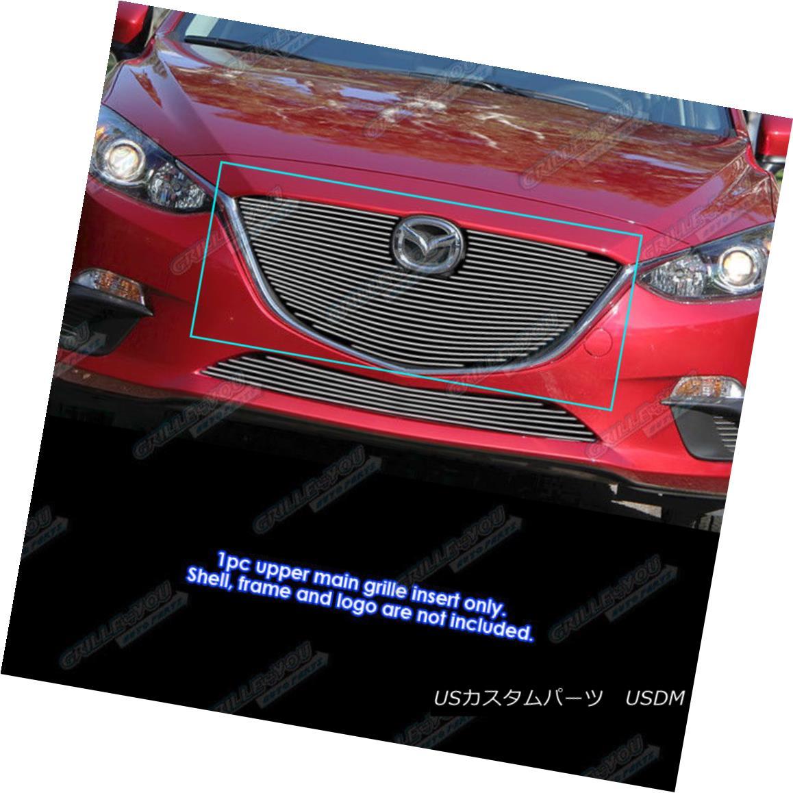 グリル Fits 2014-2016 Mazda 3 Upper Main Upper Billet Grille Inserts フィット2014-2016マツダ3上部メインアッパービレットグリルインサート
