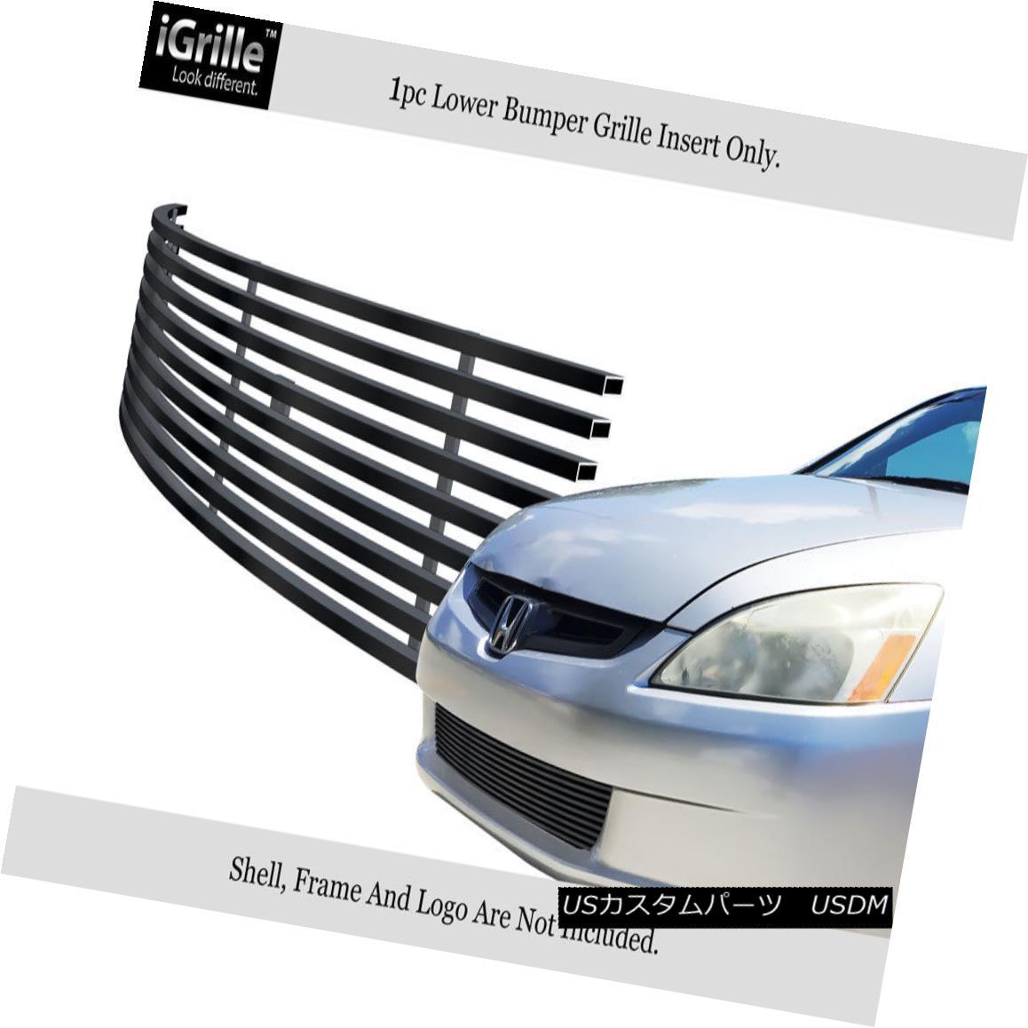 グリル Fits 03-05 Honda Accord Sedan Lower Bumper Black Stainless Billet Grille フィット03-05ホンダアコードセダンロワーバンパーブラックステンレスビレットグリル