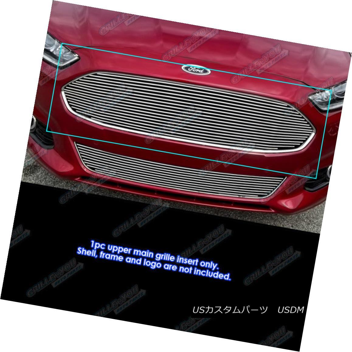 グリル Fits 2013-2016 Ford Fusion Upper Main Upper Billet Grille Insert フィット2013-2016フォードフュージョンアッパーメインアッパービレットグリルインサート