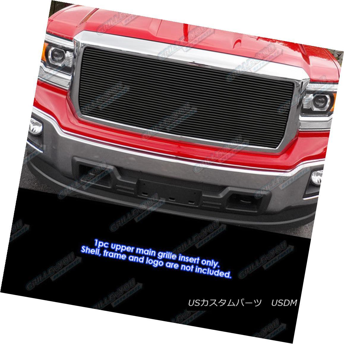 グリル Fits 2014-2015 GMC Sierra 1500 Black Main Upper Billet Grille Inserts フィット2014-2015 GMC Sierra 1500 Blackメインアッパービレットグリルインサート