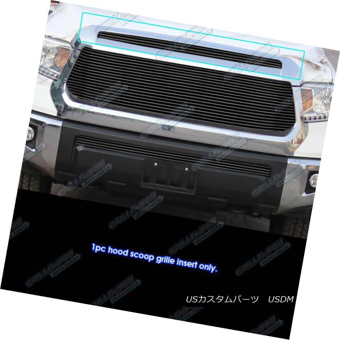 グリル Fits 2014-2018 Toyota Tundra Hood Scoop Black Billet Grille Insert フィット2014-2018トヨタトンドラフードスクープブラックビレットグリルインサート
