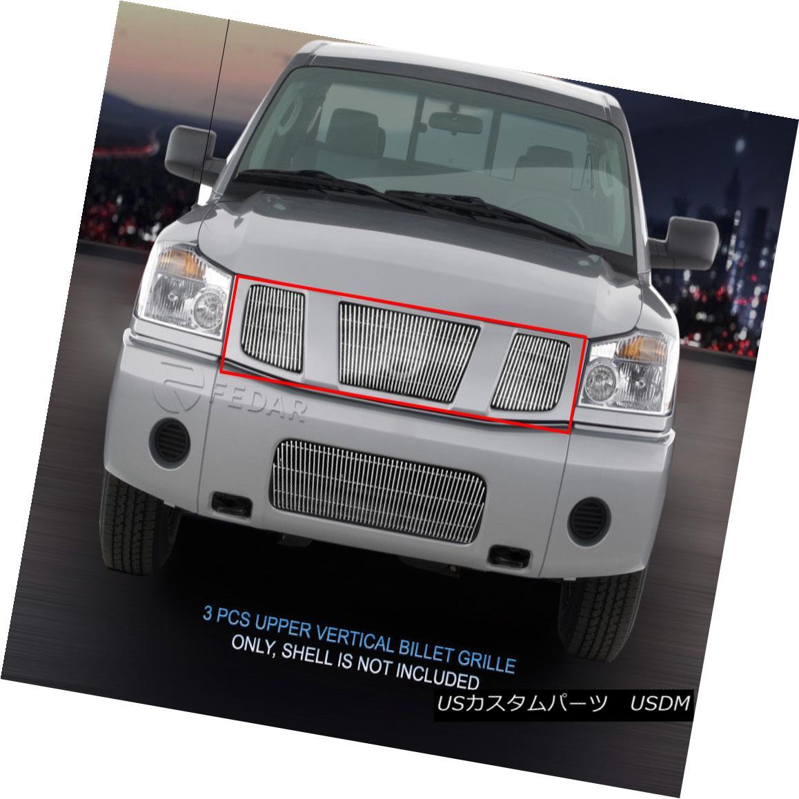 グリル For 04-07 Nissan Armada Titan Vertical Billet Grille Upper Grill Insert Fedar 04-07日産アルマダタイタン垂直ビレットグリルアッパーグリルインサートフェルダ