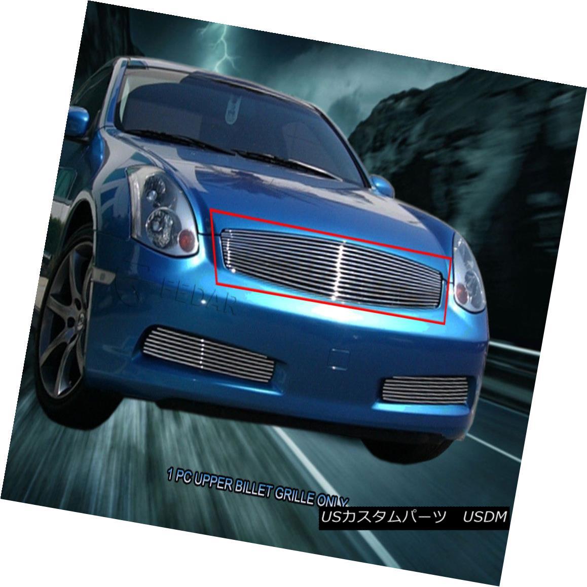 グリル Fedar Fits 2003-2007 Infiniti G35 Coupe Polished Main Upper Billet Grille Fedarは2003-2007年に適合するインフィニティG35クーペはメインアッパービレットグリルを研磨した