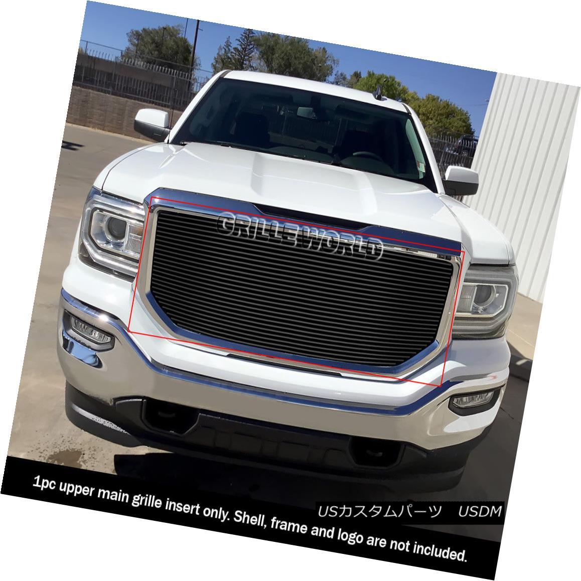 グリル Fits 2016-2018 GMC Sierra 1500 Main Upper Black Billet Grille Insert フィット2016-2018 GMC Sierra 1500メインアッパーブラックビレットグリルインサート