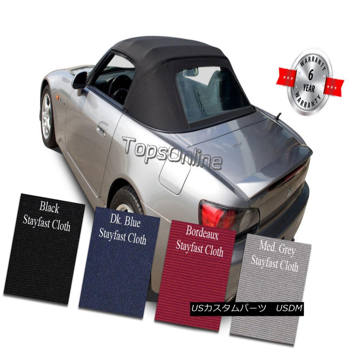 幌・ソフトトップ Honda S2000 Convertible Soft Top W/Plastic Window & Video, Stayfast Cloth 99-01 ホンダS2000コンバーチブルソフトトップW /プラスチック窓& ビデオ、ステイファストクロス99-01