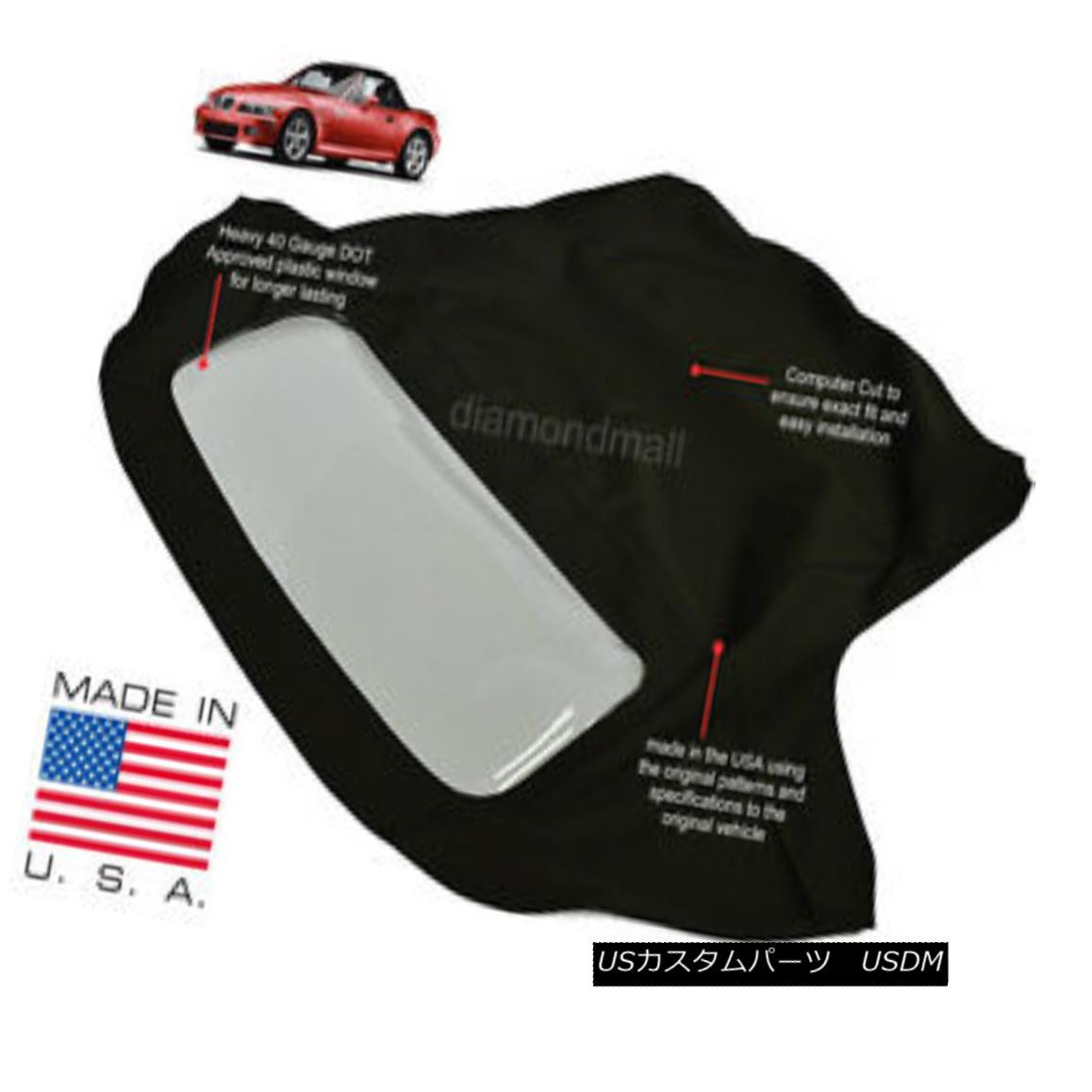 幌・ソフトトップ BMW Z3 1996-2002 Convertible Soft Top with Plastic Window Black Stayfast Cloth BMW Z3 1996-2002コンバーチブルソフトトップ(プラスチック製ウィンドウ付き)ブラックステイファストクロス