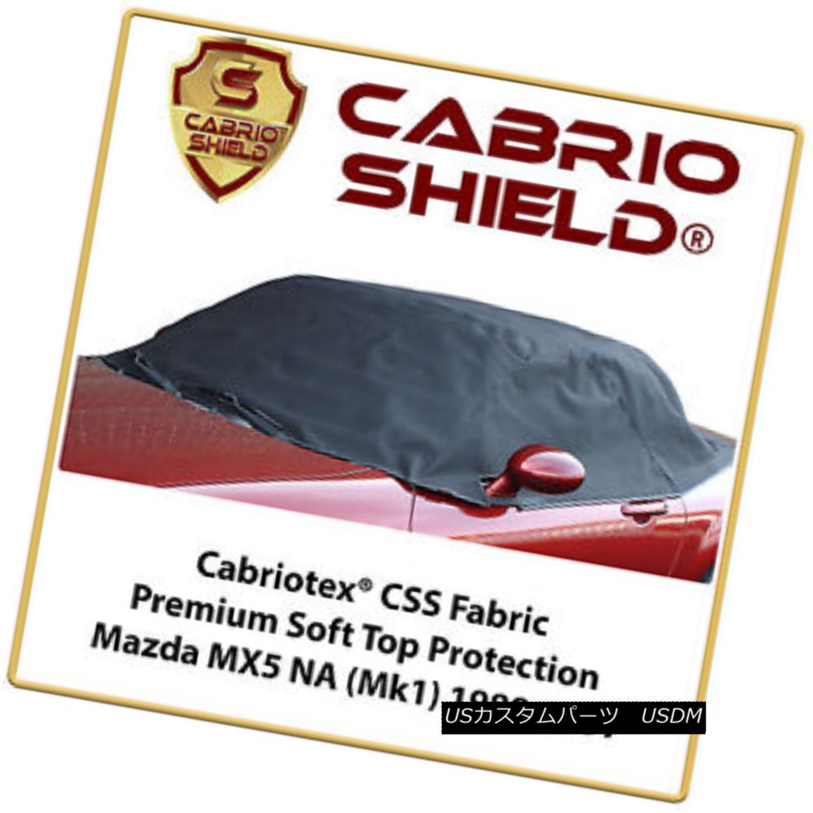 幌・ソフトトップ Mazda MX5 NA Soft Top Protection Premium Cabrio Shield 1989-1997 マツダMX5 NAソフトトッププロテクションプレミアムカブリオシールド1989-1997