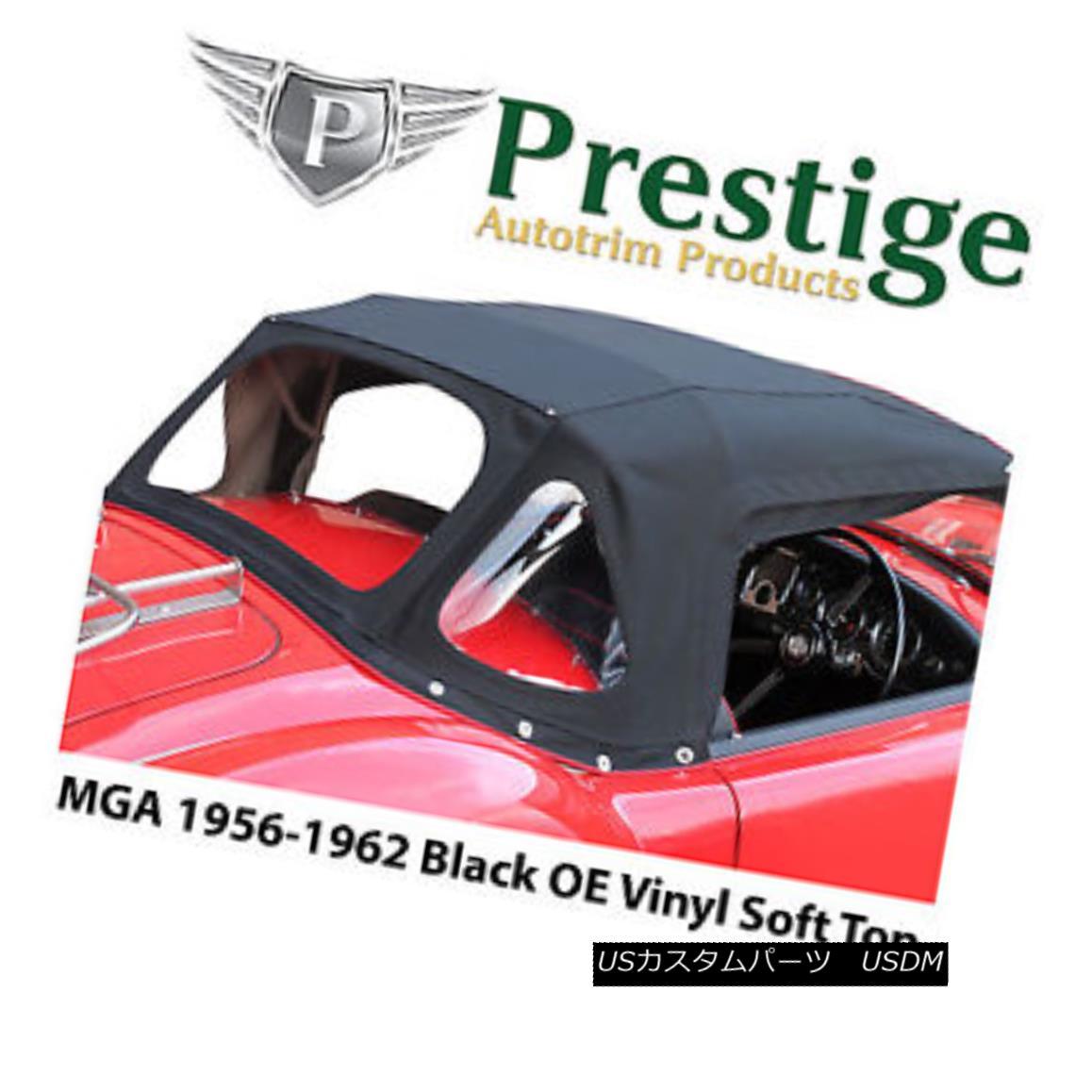 幌・ソフトトップ MGA Soft Tops Convertible Tops Black Factory Quality Vinyl 1956-1962 MGAソフトトップスコンバーチブルトップスブラックファクトリービニール1956-1962