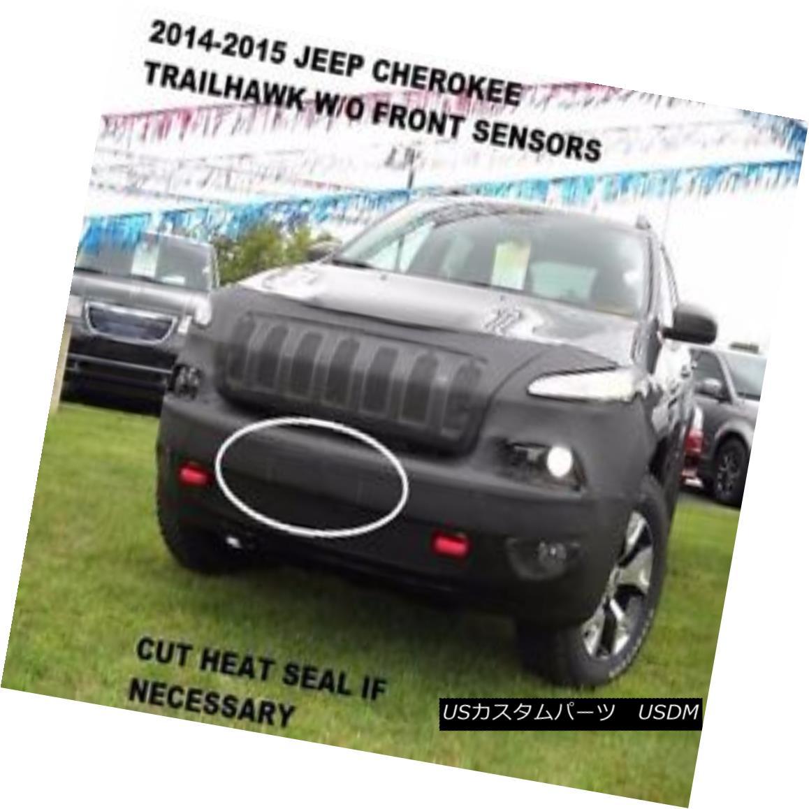 フルブラ ノーズブラ Lebra Front Mask Cover Bra Fits 14-18 Jeep Cherokee Trailhawk w/o Front Sensors Lebraフロントマスクカバーブラはフロントセンサーなしの14-18ジープチェロキー・トレイルホックに適合