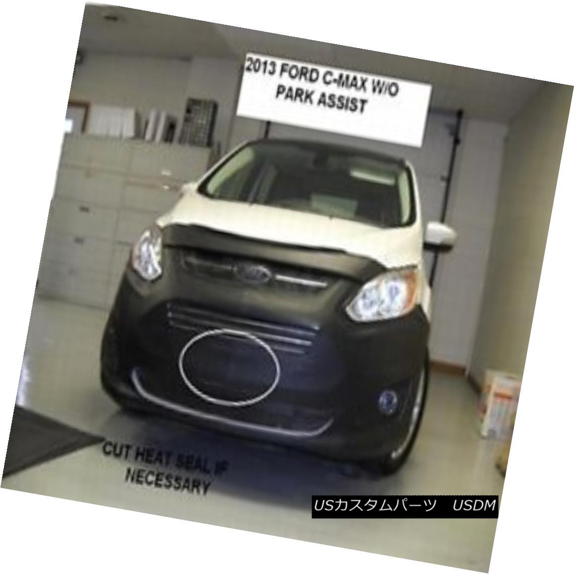 フルブラ ノーズブラ Lebra Front End Mask Bra Fits Ford C-Max 2013-2018 model w/o park assist. Lebraフロントエンドマスクブラは、フォードC-Max 2013-2018モデル(パークアシストなし)に適合します。