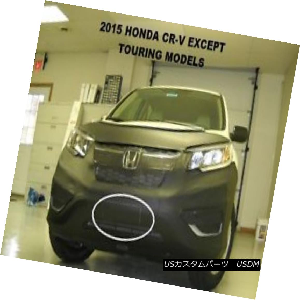 フルブラ ノーズブラ Lebra Front End Mask Cover Bra Fits 2015 15 HONDA CR-V ExcludesTouring Lebraフロントエンドマスクカバーブラ2015 15 HONDA CR-V除外トレイン g