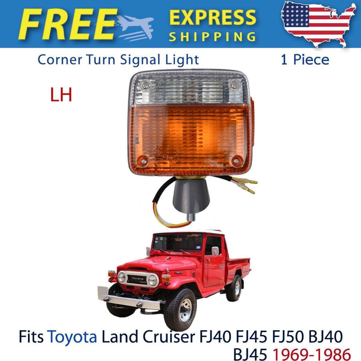 コーナーライト Left Corner Turn Signal Light Lamp Fits Toyota Land Cruiser FJ40 BJ40 1869-1986 トヨタランドクルーザーFJ40 BJ40 1869-1986