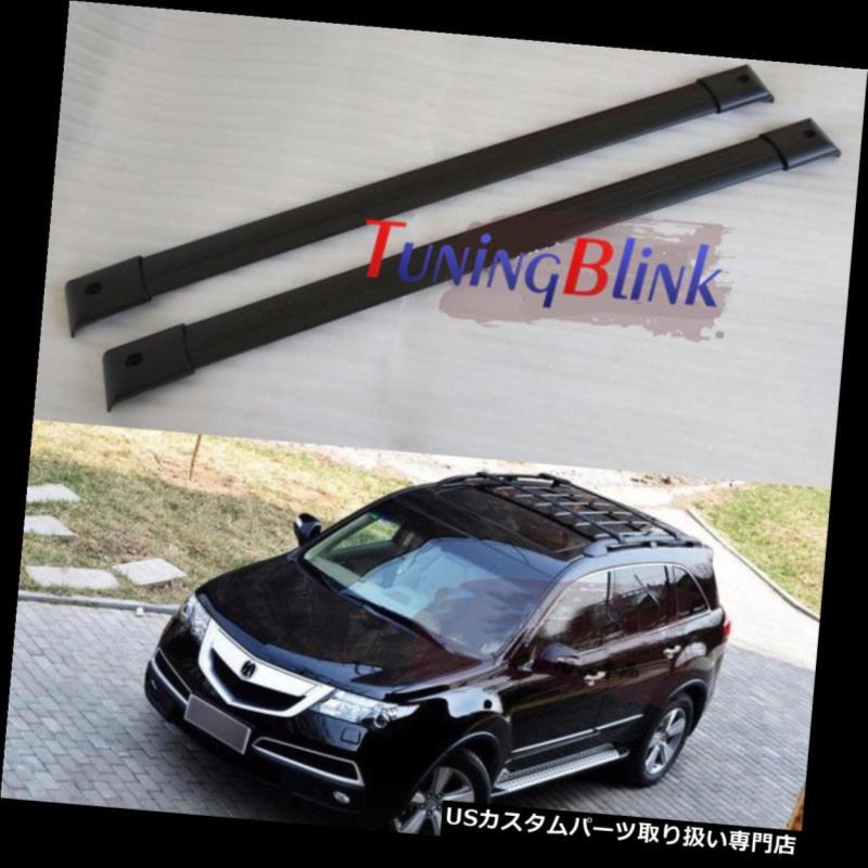 キャリア アキュラ2nd MDX 2007-2013クロスバー手荷物荷物ルーフラックレールレール For Acura 2nd MDX 2007-2013 Crossbars Baggage Luggage Roof Rack Rail Bar