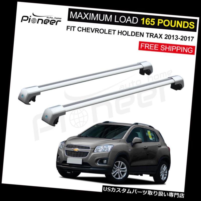 キャリア フィットシボレーシボレーホールデンTrax 2013-2017ルーフラックレールクロスバークロスバー Fit Chevrolet Chevy Holden Trax 2013-2017 Roof Rack Rail Cross Bars Crossbars