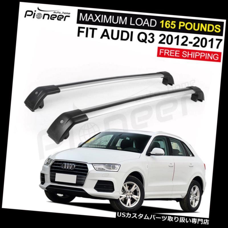 キャリア アウディQ3 2012-2018のためのフィット調整可能な手荷物荷物ルーフラックレールクロスバー Fit for Audi Q3 2012-2018 Adjustable Baggage Luggage Roof Racks Rail Cross Bars