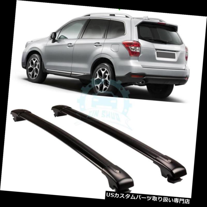 キャリア スバルフォレスター2008-2016のための1組のアルミ合金のクロスバーラックルーフラックフィット 1 pair Aluminum alloy Crossbar Rack Roof Rack Fit For Subaru Forester 2008-2016
