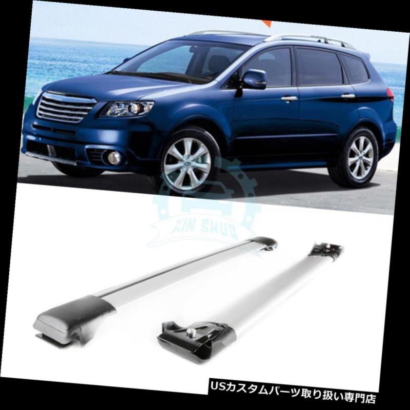 キャリア スバルトライベッカ2008-2014アルミ合金製クロスバーラックルーフラック1セットにフィット Fit For Subaru Tribeca 2008-2014 Aluminum alloy Crossbar Rack Roof Rack 1set