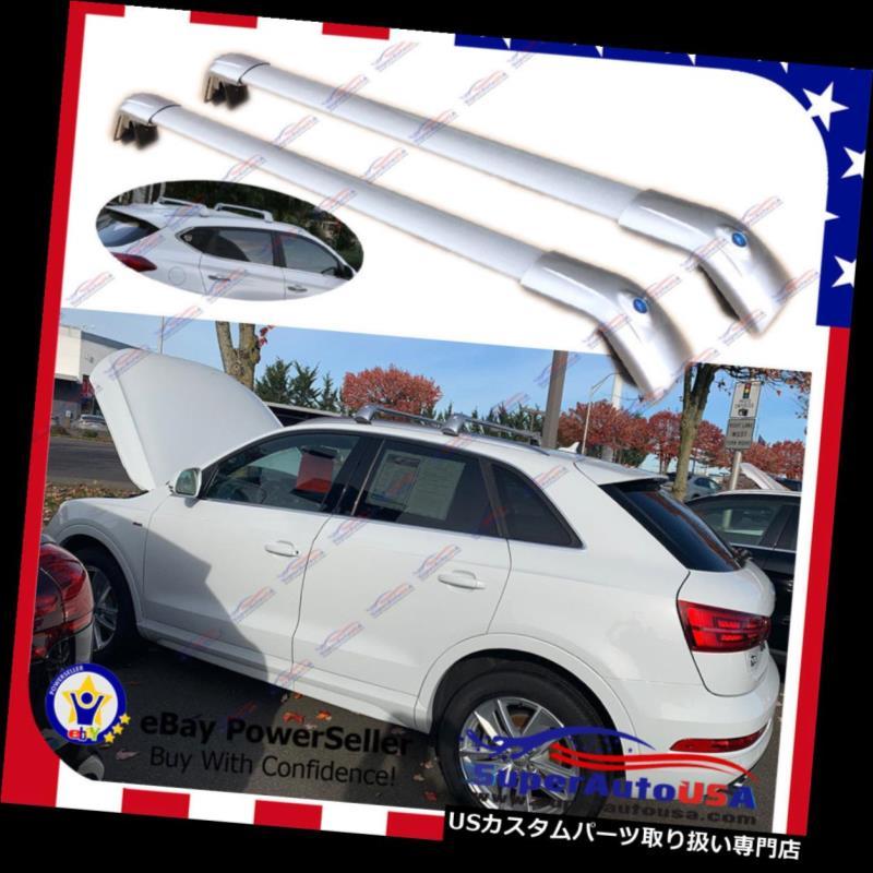 キャリア AUDI Q3用トップルーフラックシルバーラゲッジラゲッジクロスバークロスバー2006-2019 US Top Roof Rack Silver Luggage Baggage Cross Bar Crossbar for AUDI Q3 2006-2019 US