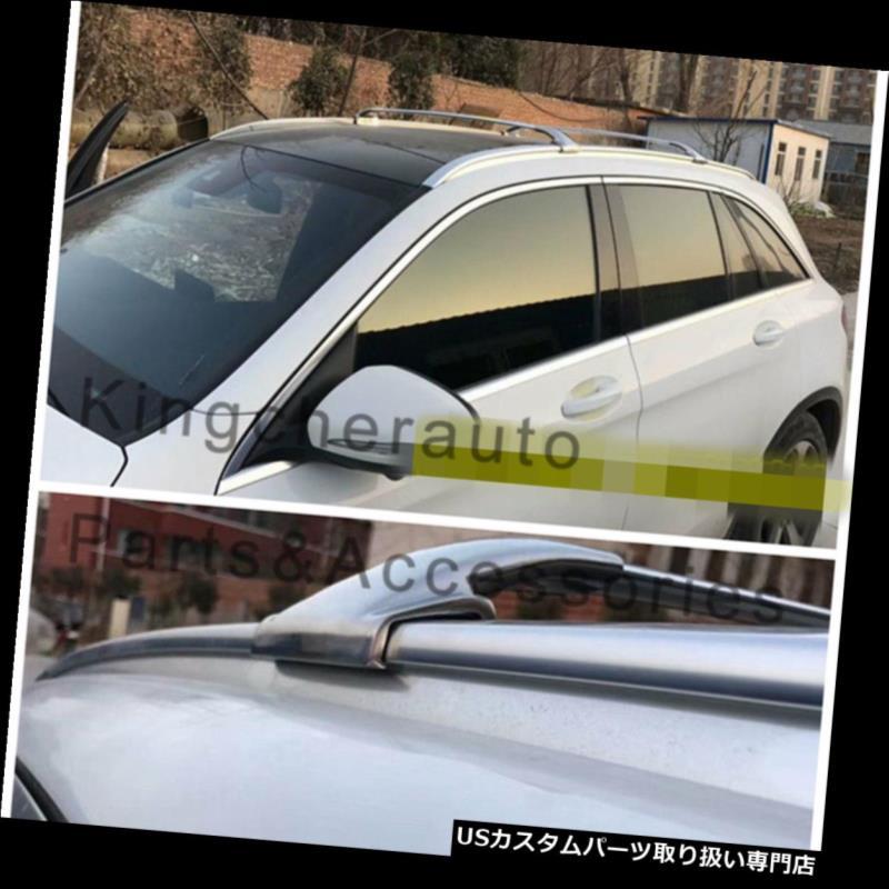 キャリア ステンレス鋼はメルセデスベンツGLC X 253 2016-2019 2本クロスバークロスバーにフィット stainless steel fits Mercedes Benz GLC X253 2016-2019 2Pcs cross bar crossbar