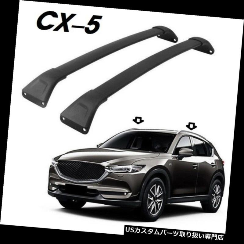 キャリア 0000-8L-R07ブラックルーフレールラッククロスバーフィットマツダCX-5 CX5 2017-18 0000-8L-R07 Black Roof Rails Rack Crossbar Fit for Mazda CX-5 CX5 2017-18