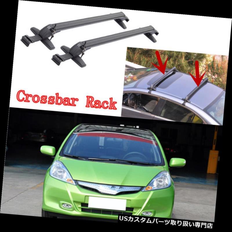 キャリア ホンダフィット2009-15用2個アルミ合金手荷物ホルダー車の屋根クロスバーラック 2pcs Aluminum Alloy Baggage Holder Car Roof Crossbar Racks for Honda Fit 2009-15