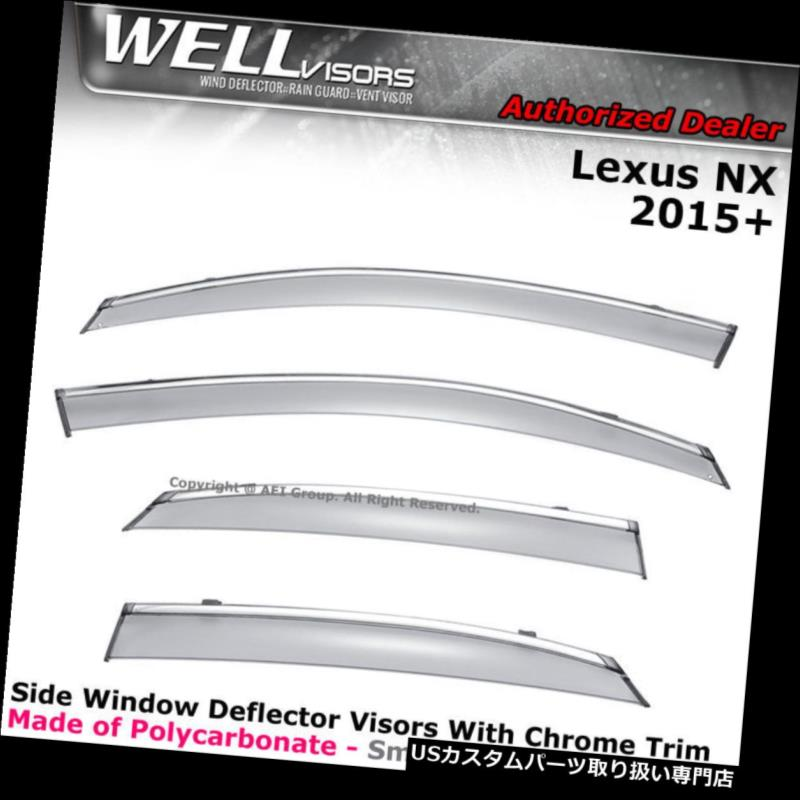 ベントバイザー ドアバイザー レインガード WELLvisorsウィンドウバイザーLexus NX200t NX300h 15-18クリップオンデフレクターレインガード WELLvisors Window Visors Lexus NX200t NX300h 15-18 Clip on Deflector Rain Guards
