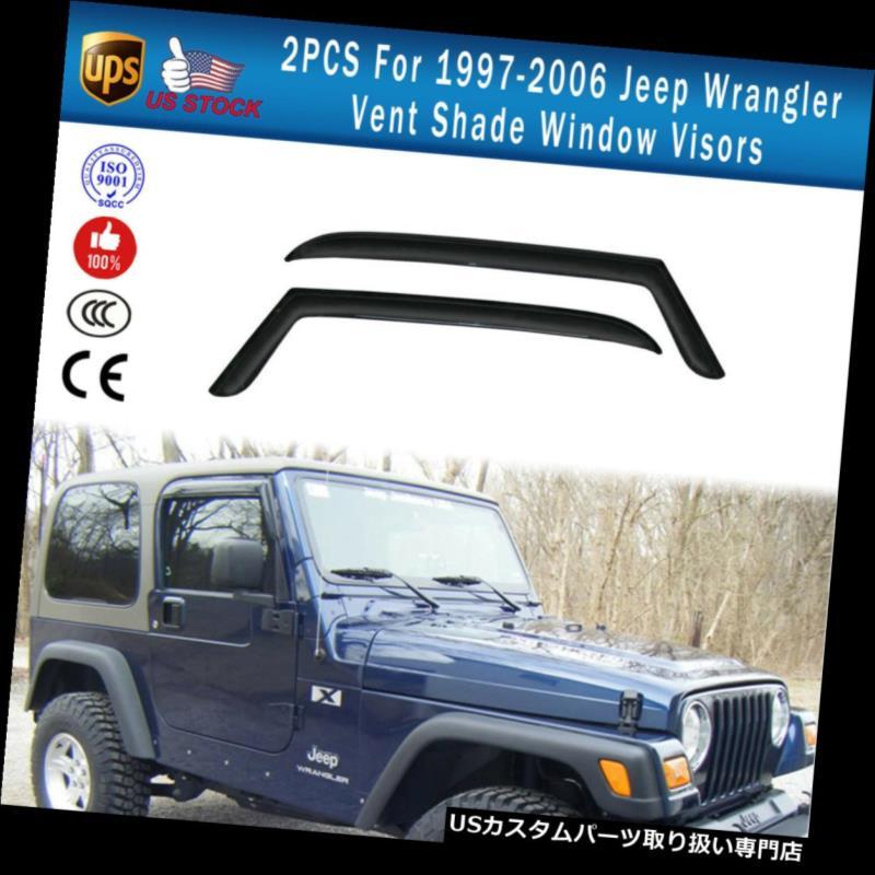 ベントバイザー ドアバイザー レインガード 1997-2006ジープラングラーベントシェードウィンドウバイザーランガードディフレクターのための2PCS 2PCS For 1997-2006 Jeep Wrangler Vent Shade Window Visors Run Guard Deflectors