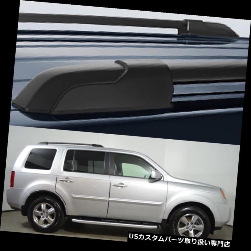 カーゴ ルーフ キャリア 黒いアルミニウムルーフラックの上の側面の柵は09-15ホンダの操縦者1組のために運びます Black Aluminum Roof Rack Top Side Rails Carries For 09-15 Honda Pilot 1 Pair