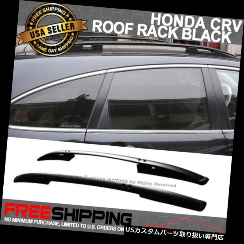 カーゴ ルーフ キャリア 07-11ホンダCRVルーフラックOEファクトリースタイルブラックCR-Vレールバーにフィット Fits 07-11 Honda CRV Roof Rack OE Factory Style Black CR-V Rail Bar