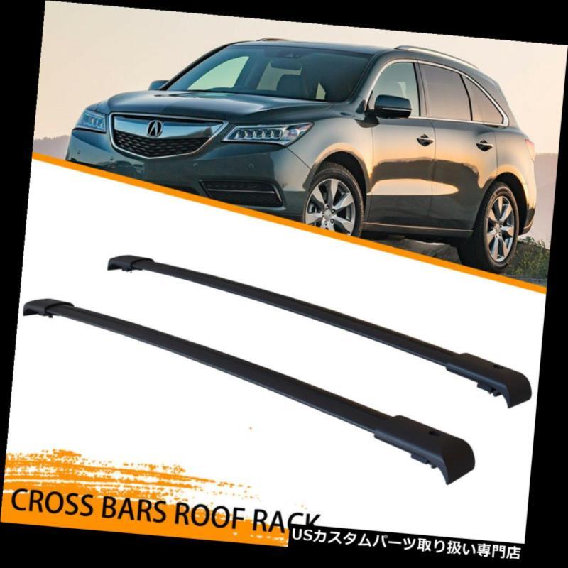 カーゴ ルーフ キャリア 2014-2017年ホンダアキュラMDX用トップルーフラックマウントクロスバー貨物キャリア Top Roof Rack Mount Cross Bar Cargo Carrier for 2014-2017 Honda Acura MDX