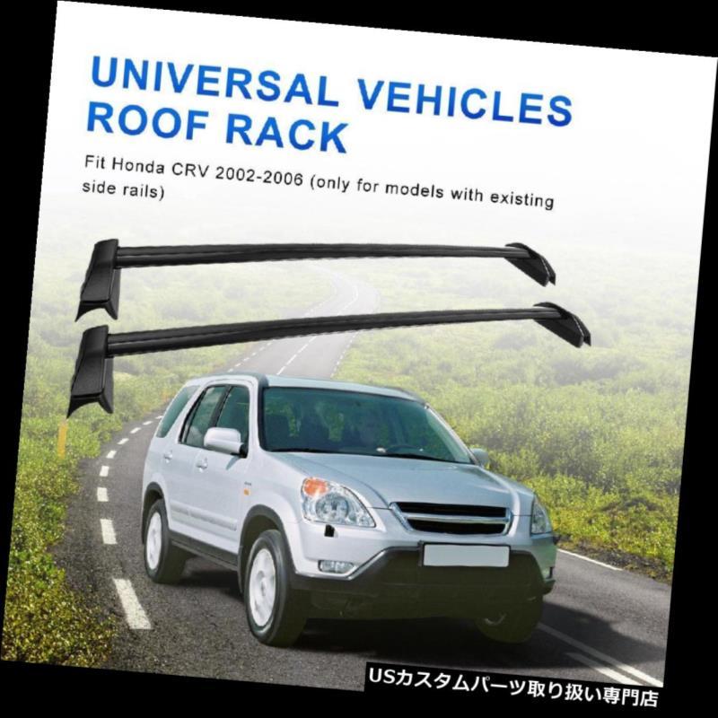カーゴ ルーフ キャリア 2002年2003年2004年2005年2006年ホンダCRV用ルーフラックレールクロスバー貨物キャリア Roof Rack Rail Cross Bar Cargo Carrier For 2002 2003 2004 2005 2006 Honda CRV