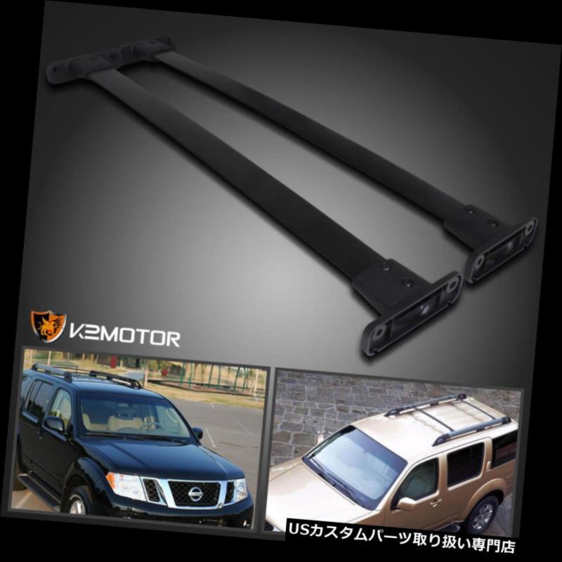 カーゴ ルーフ キャリア フィット2005-2012日産パスファインダーブラックフロントリアルーフトップラッククロスバー fit 2005-2012 Nissan Pathfinder Black Front Rear Roof Top Rack Cross Bar